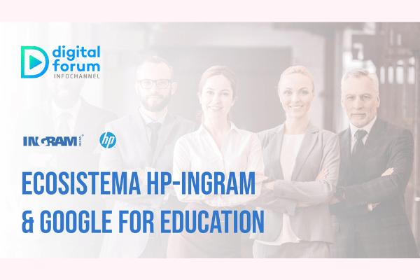 Ecosistema HP-Ingram & Google for Education